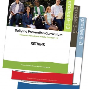 Bullying Prevention Curriculum Covers: It's Time to Act, Units for Grades 3-5; It's Time to React, Units for Grades 6-8; and Rethink, Units for Grades 9-12