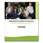 Bullying Prevention Curriculum: Rethink, Units for Grades 9-12 Cover
