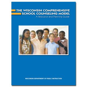WI Comprehensive School Counseling Model Cover